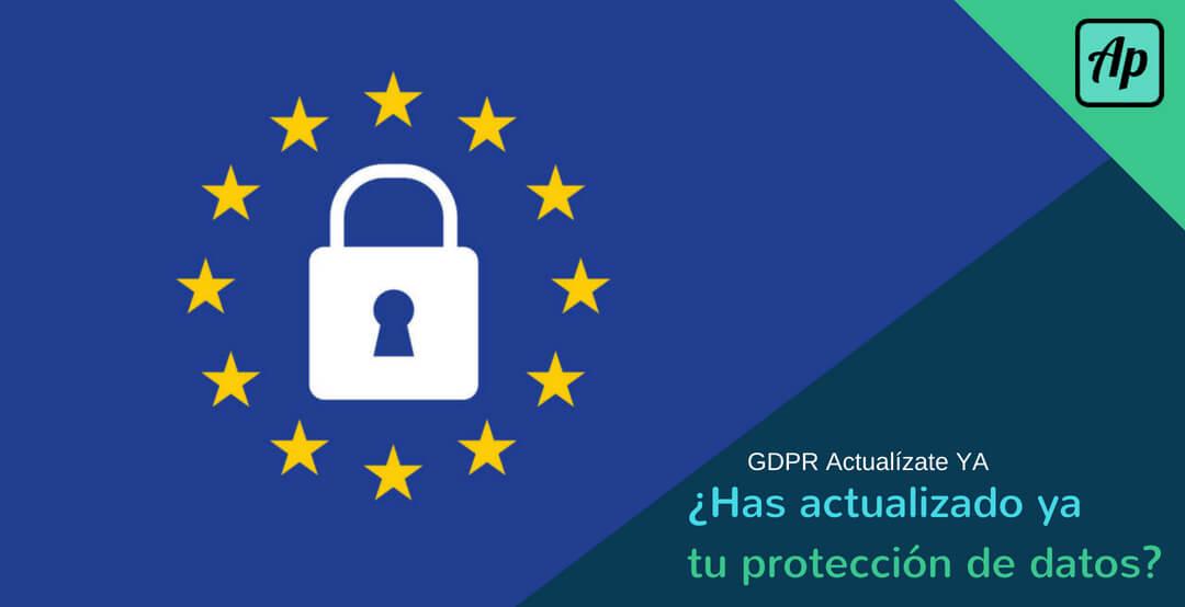Actualiza tu protección de datos ya