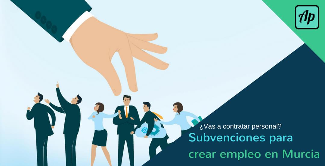 Subvenciones de empleo en Murcia