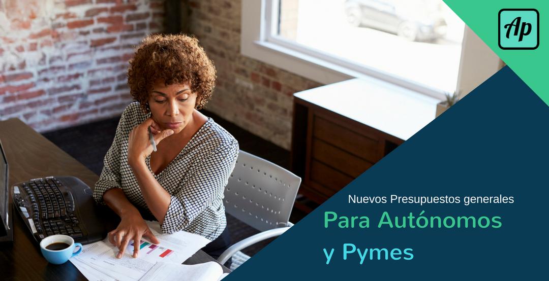 nuevos presupuestos generales autonomos y pymes