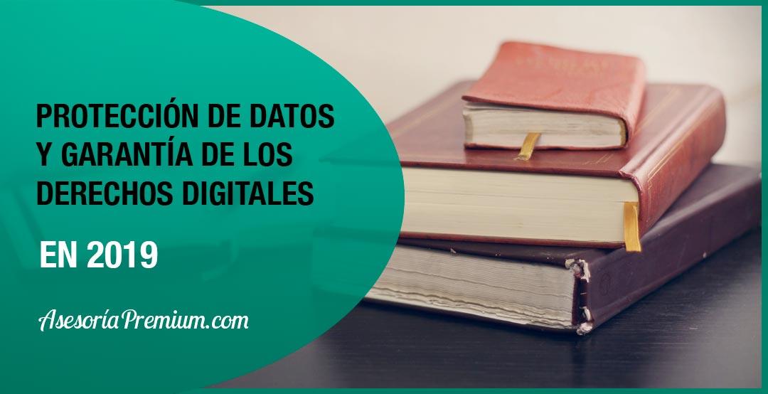 Nueva Ley de Protección de Datos y Garantía de los Derechos Digitales